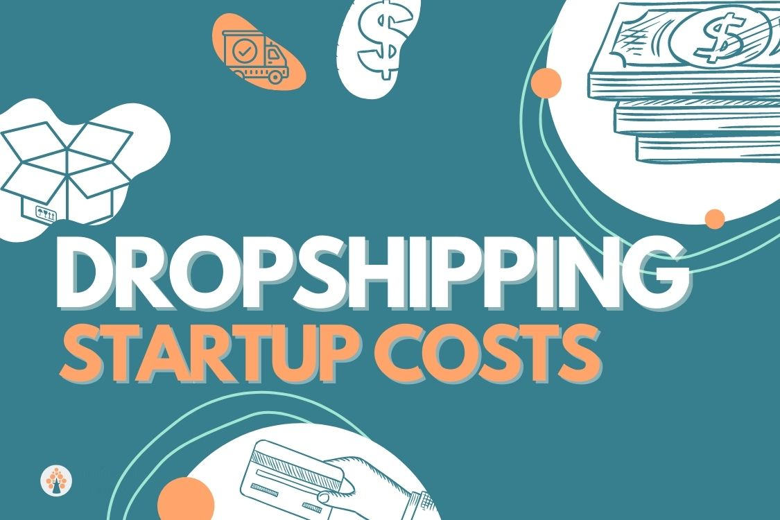 Dropshipping startup costs image